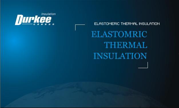Premium quality elastomeric thermal insulation